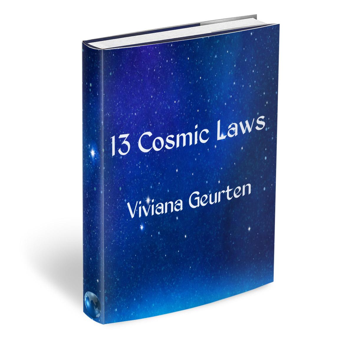 13 Cosmic Laws Viviana Geurten